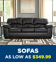 Sofas as low as $349.99